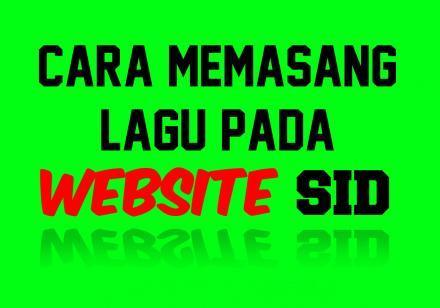 CARA MEMASANG WIDGET LAGU/MUSIK PADA WEBSITE DESA (SID)